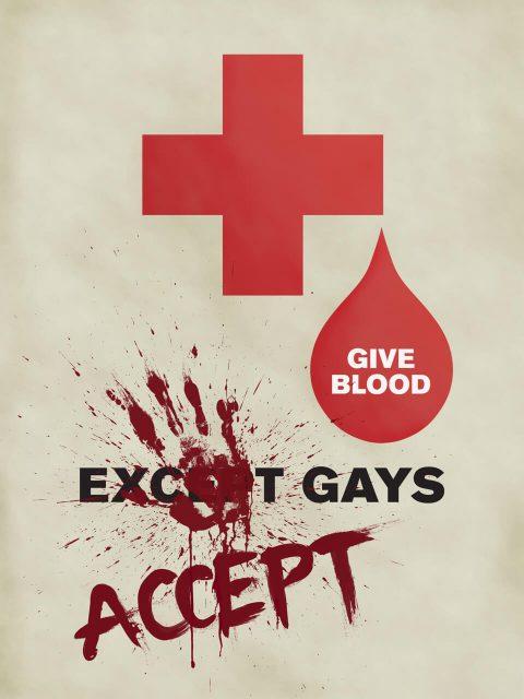 Give Blood: Except [Accept] Gays. Brent Pruitt, illustration, 2012
