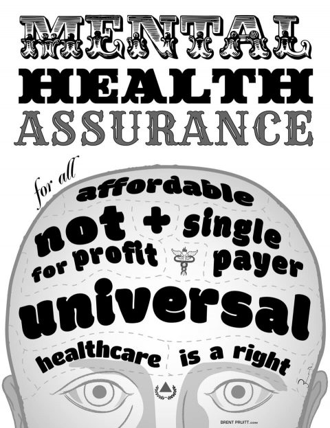 Mental Health Assurance. Brent Pruitt, illustration, 2017