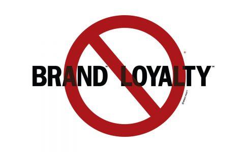 No Brand Loyalty