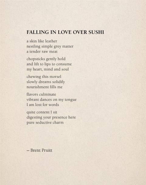 Falling In Love Over Sushi :: Brent Pruitt